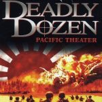 Deadly Dozen 2 Pacific Theater