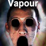 Vapour Part 1 Full Ingles