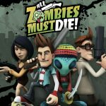 All Zombies Must Die Full Ingles
