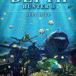 Depth Hunter 2 Deep Dive Full Español