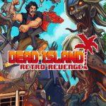 Dead Island Retro Revenge Full Español
