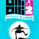 OlliOlli2 Welcome To Olliwood Full Español
