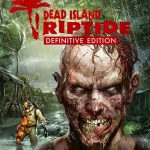 Dead Island Riptide Definitive Edition Full Español