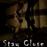 Stay Close Full Ingles