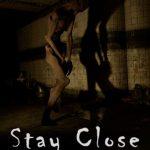 Stay Close Full Ingles
