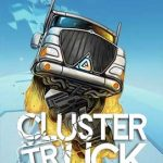 Clustertruck Full Ingles