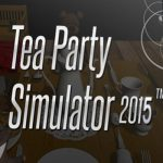 Tea Party Simulator 2015 Full Ingles