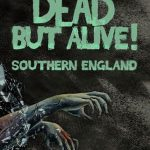 Dead But Alive! Southern England Full Ingles