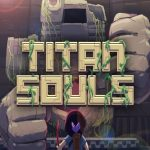 Titan Souls Digital Special Edition Full Español