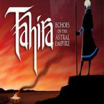 Tahira Echoes Of The Astral Empire Full Ingles